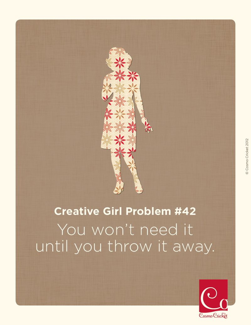 Creative Girl Problem #42 | Cosmo Cricket