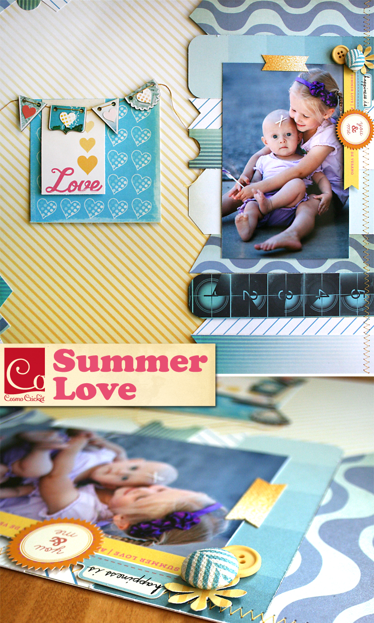 Summer Love scrapbook layout | Cosmo Cricket | CHAW13 | Lres